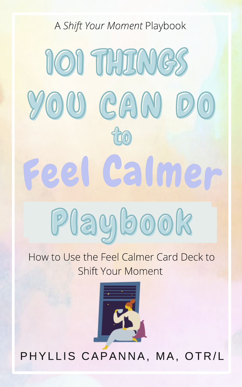 101 Things Feel Calmer Playbook Cover FINAL